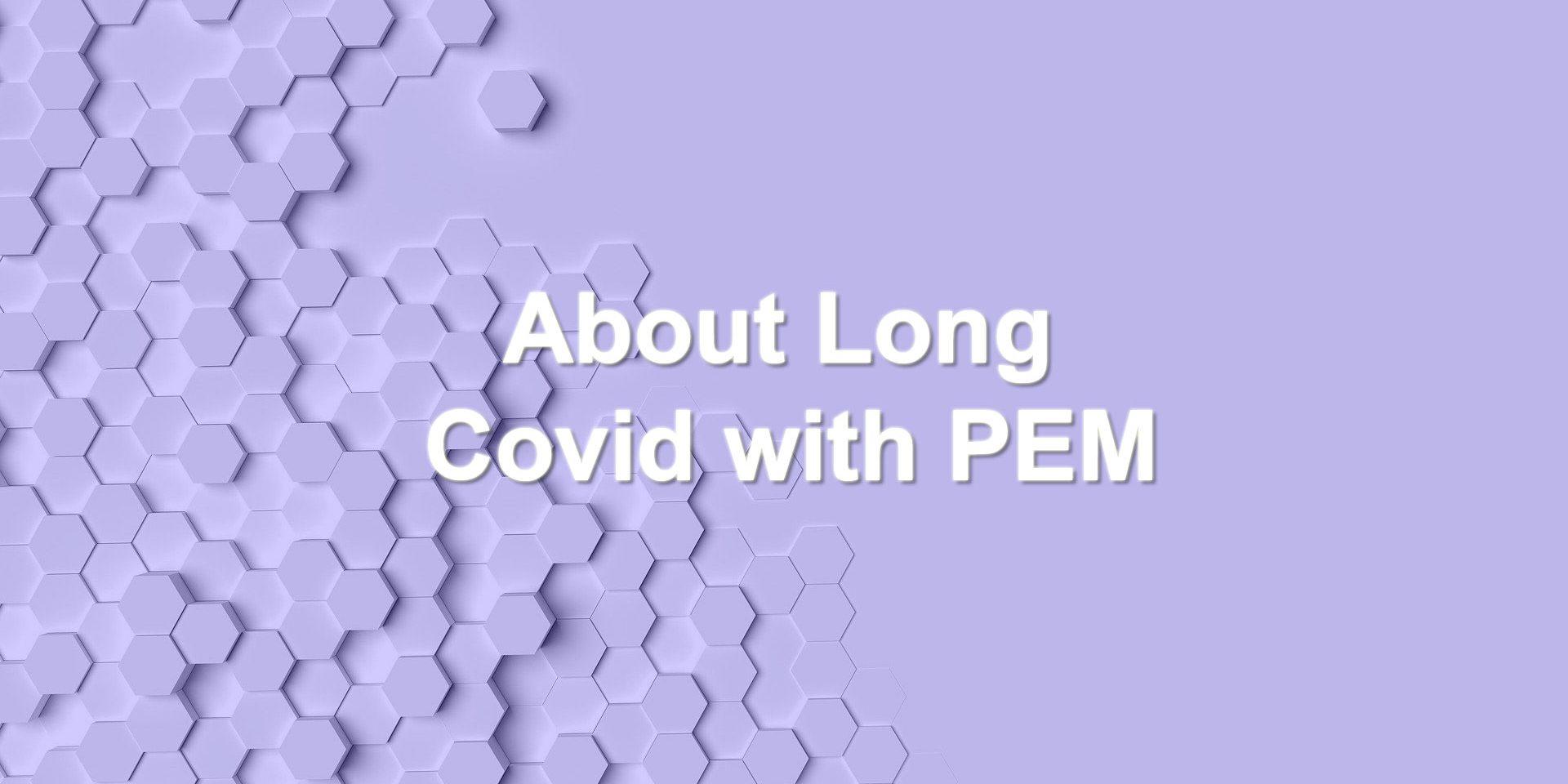 About Long Covid hexagonal blocks on purple background